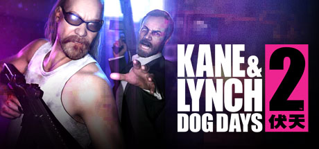 Kane & Lynch 2: Dog Days Banner