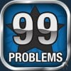99 Problems and Domination Ain't One!