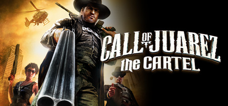 Call of Juarez: The Cartel Banner
