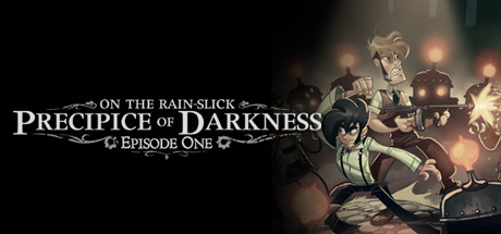 On the Rain-Slick Precipice of Darkness, Episode One Banner