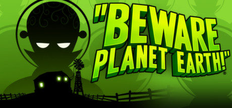 Beware Planet Earth Banner