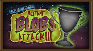 Tales from Space: Mutant Blobs Attack Trophy List Banner