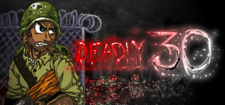 Deadly 30 Banner