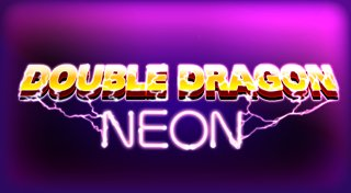 Double Dragon Neon Trophy List Banner
