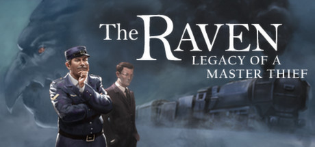 The Raven - Legacy of a Master Thief Banner