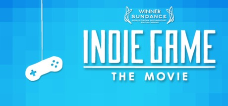 Indie Game: The Movie Banner