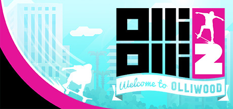 OlliOlli2: Welcome to Olliwood Banner