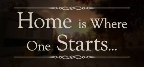 Home is Where One Starts... Banner