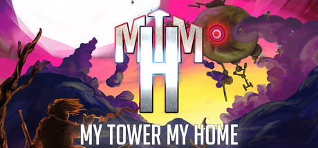 My Tower, My Home Banner