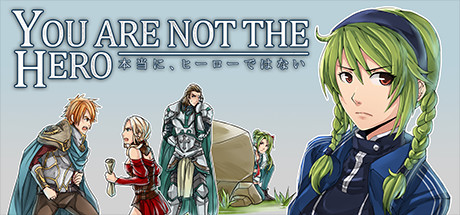 You Are Not The Hero Banner