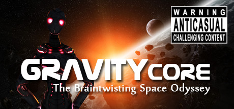 Gravity Core - Braintwisting Space Odyssey Banner