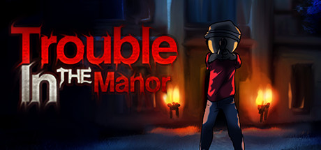 Trouble In The Manor Banner