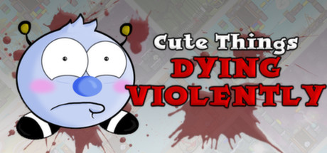 Cute Things Dying Violently Banner