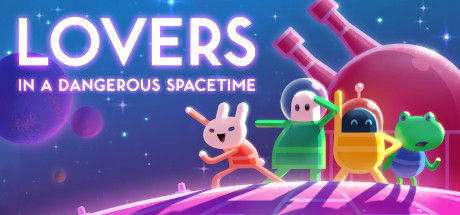Lovers in a Dangerous Spacetime Banner