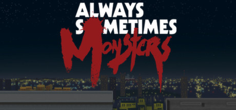 Always Sometimes Monsters Banner