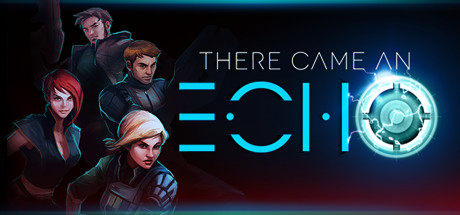 There Came an Echo Banner