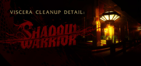 Viscera Cleanup Detail: Shadow Warrior Banner