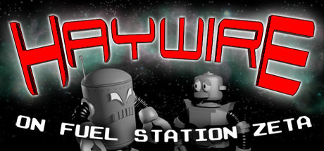 Haywire on Fuel Station Zeta Banner