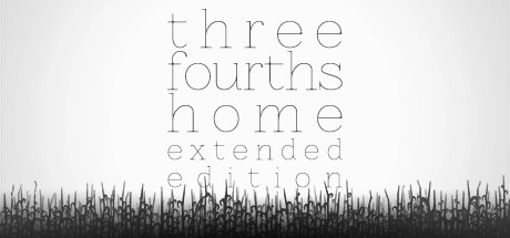Three Fourths Home: Extended Edition Banner
