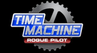 Time Machine: Rogue Pilot Trophy List Banner