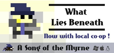 Song of the Myrne: What Lies Beneath Banner