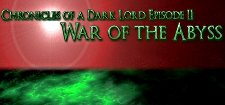 Chronicles of a Dark Lord: Episode II War of The Abyss Banner