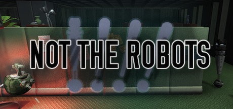 Not the Robots Banner