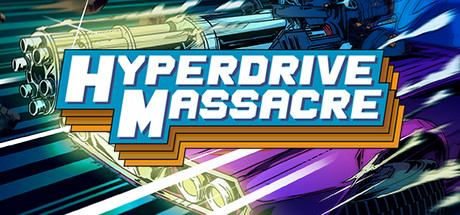 Hyperdrive Massacre Banner