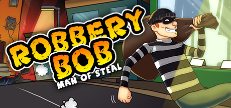 Robbery Bob: Man of Steal Banner