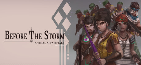 Tidal Affair: Before The Storm Banner