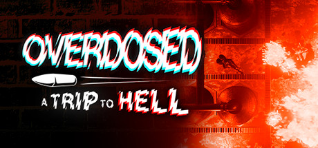 Overdosed - A Trip To Hell Banner