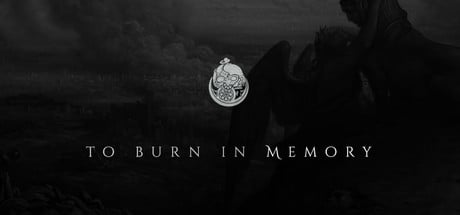 To Burn in Memory Banner