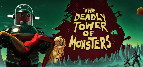 The Deadly Tower of Monsters Banner