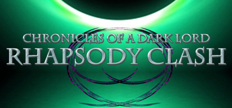 Chronicles of a Dark Lord: Rhapsody Clash Banner