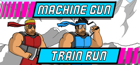 Machine Gun Train Run Banner