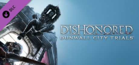 Dishonored: Dunwall City Trials DLC Banner