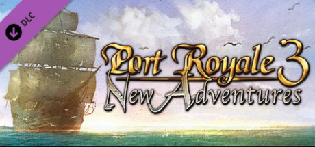Port Royale 3 - New Adventures Banner