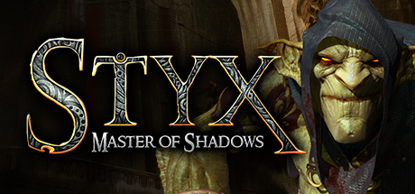 Styx: Master of Shadows Banner