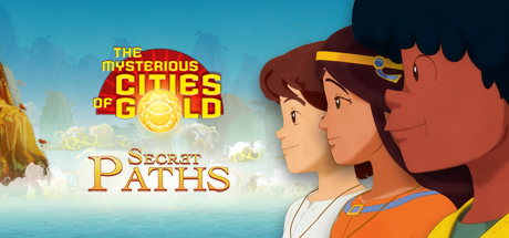 The Mysterious Cities of Gold - Secret Paths Banner
