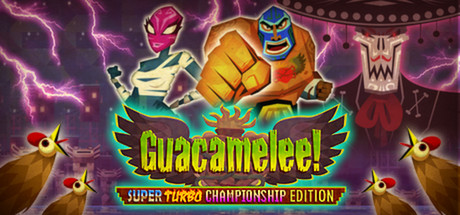 Guacamelee! Super Turbo Championship Edition Banner