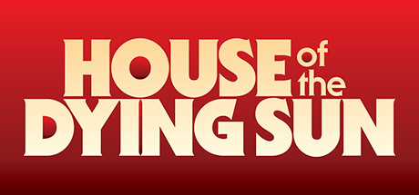 House of the Dying Sun Banner