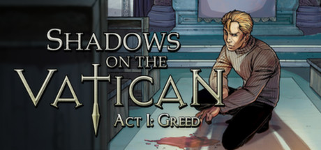 Shadows on the Vatican - Act I: Greed Banner