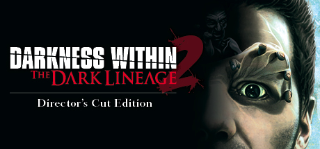 Darkness Within 2: The Dark Lineage Director