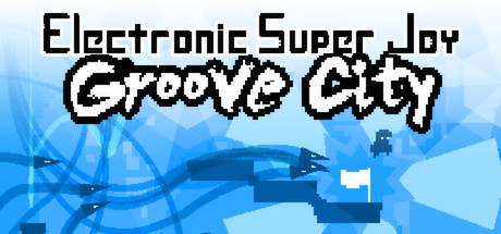 Electronic Super Joy: Groove City Banner
