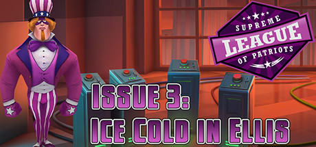 Supreme League of Patriots Issue 3: Ice Cold in Ellis Banner