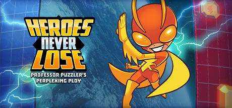 Heroes Never Lose: Professor Puzzler