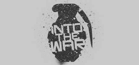 Into The War Banner