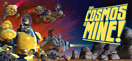 The Cosmos Is MINE! Banner