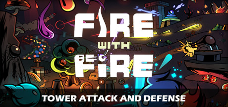 Fire With Fire: Online Tower Attack and Defense Banner