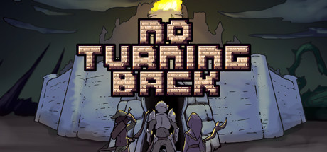No Turning Back: The Pixel Art Action-Adventure Roguelike Banner